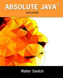Absolute Java (6th Edition)