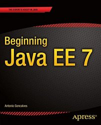 Beginning Java EE 7 (Expert Voice in Java)