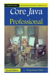 Core Java Professional: Advanced Features (Core Series) Updated To Java 8.