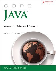 Core Java, Volume II–Advanced Features (10th Edition) (Core Series)