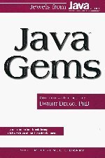 Java Gems: Jewels from Java Report (SIGS Reference Library)