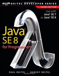 Java SE8 for Programmers (3rd Edition) (Deitel Developer Series)