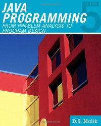 Java(TM) Programming: From Problem Analysis to Program Design (Introduction to Programming)