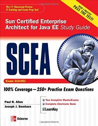 Sun Certified Enterprise Architect for Java EE Study Guide (Exam 310-051) (Certification Press)