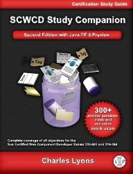 Sun Certified Web Component Developer Study Companion: With Java EE 6 Preview (Exams 310-083 and 310-084)