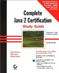 The Complete Java 2 Certification Study Guide: Programmer's and Developers Exams (With CD-ROM)