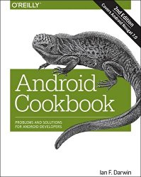 Android Cookbook: Problems and Solutions for Android Developers
