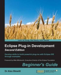 Eclipse Plug-in Development Beginner's Guide – Second Edition
