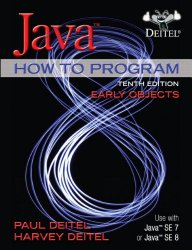 Java How to Program, Early Objects plus MyProgrammingLab with Pearson eText — Access Card Package (10th Edition)
