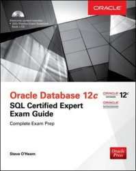 OCA Oracle Database 12c SQL Certified Associate Exam Guide (Exam 1Z0-071) (Oracle Press)