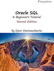 Oracle SQL:A Beginner's Tutorial, Second Edition