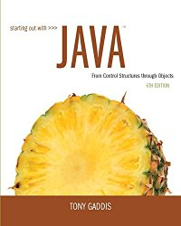 Starting Out with Java: From Control Structures through Objects plus MyProgrammingLab with Pearson eText — Access Card Package (6th Edition)