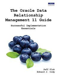The Oracle Data Relationship Management 11 Guide: Successful Implementation Essentials