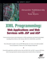 XML Programming: Web Applications and Web Services With JSP and ASP