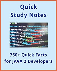 750+ Quick Reference Facts for JAVA Developers