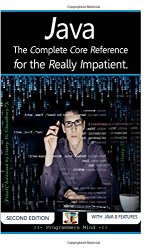 Java :: The Complete Core Reference for the Really Impatient.