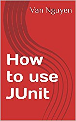 How to use JUnit