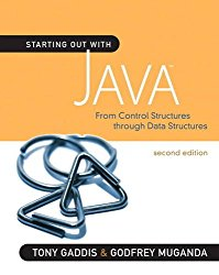 Starting Out with Java: From Control Structures through Data Structures (2nd Edition) (Gaddis Series)