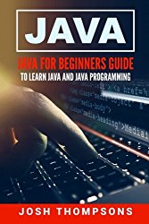 Java For Beginners Guide To Learn Java And Java Programming