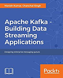 Apache Kafka – Building Data Streaming Applications