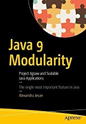 Java 9 Modularity: Project Jigsaw and Scalable Java Applications