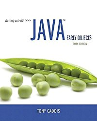 Starting Out with Java: Early Objects Plus MyProgrammingLab with Pearson eText — Access Card Package (6th Edition)