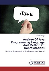 Analyze Of Java Programming Language And Method Of Improvisations: Learning, Demonstration, Development, and Security