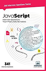 JavaScript Interview Questions You'll Most Likely Be Asked (Job Interview Questions) (Volume 25)
