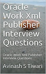 Oracle  Xml Publisher Interview Questions: Oracle  Xml Publisher Interview Questions