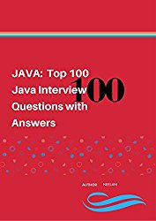 JAVA: Top 100 Java Interview Questions with Answers