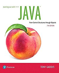 Starting Out with Java: From Control Structures through Objects Plus MyLab Programming with Pearson eText — Access Card Package (7th Edition)