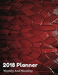 2018 Planner Weekly And Monthly: Calendar Schedule Organizer and Journal Notebook Appointment Reminder To Do List Perfect Gift 8.5″ x 11″ 129 Pages (weekly engagement calendar 2018) (Volume 1)