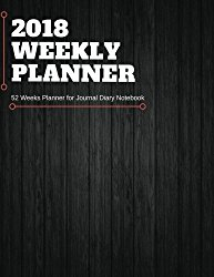 2018 Weekly Planner: 52 Weeks Planner for Journal Diary Notebook for Schedule Appointment Organizer Perfect Gift 8.5″ x 11″ 105 Pages (weekly planner academic) (Volume 1)