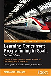 Learning Concurrent Programming in Scala – Second Edition: 2nd Ed