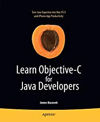 Learn Objective-C for Java Developers (Learn Series)
