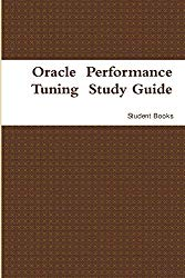 Oracle Performance Tuning Study Guide