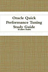 Oracle Quick Performance Tuning Study Guide