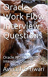 Oracle Work Flow Interview Questions: Oracle Work Flow Interview Questions
