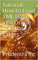 Tutorial: How to Load XML Data into Oracle Database Tables