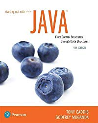 Starting Out with Java: From Control Structures through Data Structures (4th Edition) (What's New in Computer Science)