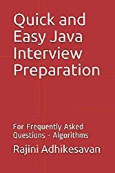 Quick and Easy Java Interview Preparation: For Frequently Asked Questions – Algorithms